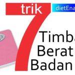 7 Trick Timbang Berat Badan